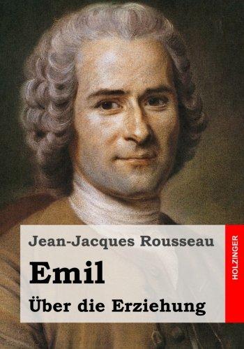 9781515117490: Emil oder Über die Erziehung