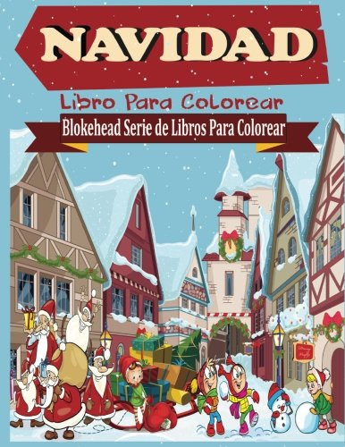 9781515117537: Navidad Libro para Colorear (Blokehead Serie de Libros Para Colorear) (Spanish Edition)