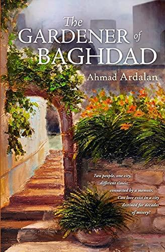 9781515118879: The Gardener of Baghdad