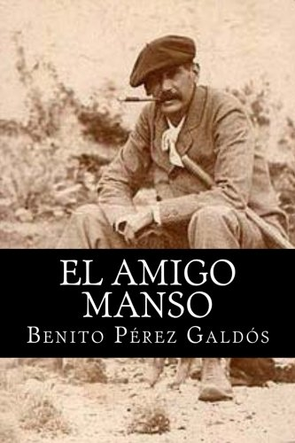 9781515119241: El Amigo Manso (Spanish Edition)