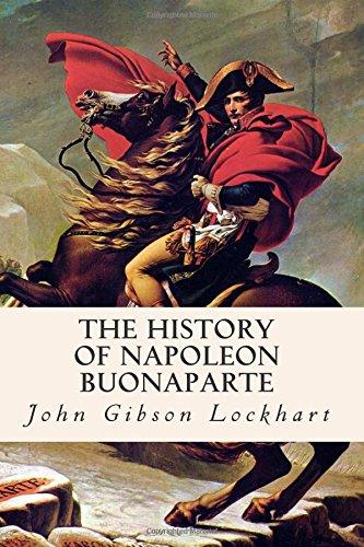 9781515120018: The History of Napoleon Buonaparte
