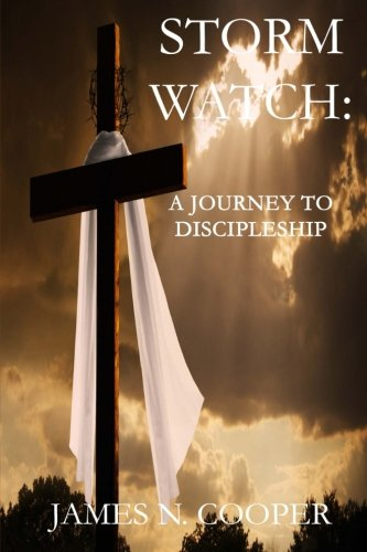 9781515120056: Storm Watch:: A Journey To Discipleship