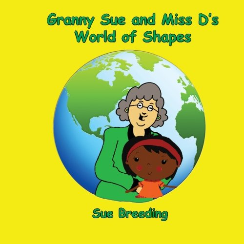 9781515121596: Granny Sue and Miss D's World of Shapes