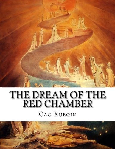 The Dream of the Red Chamber: Hung Lou Meng: Xueqin, Cao