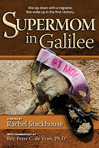 9781515122210: Supermom in Galilee: A Novel with Commentary