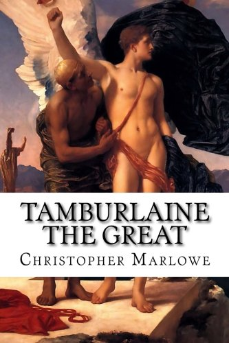 9781515122760: Tamburlaine the Great