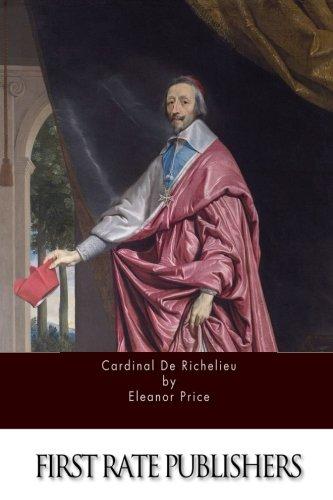 9781515122890: Cardinal De Richelieu