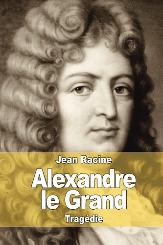 9781515125402: Alexandre le Grand (French Edition)