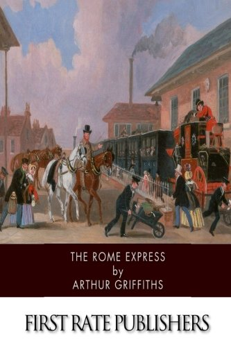 9781515126072: The Rome Express