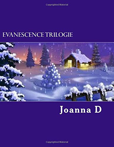 9781515127789: Evanescence Trilogie (Volume 3) (French Edition)