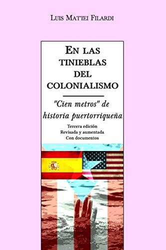 9781515128182: En las tinieblas del colonialismo: