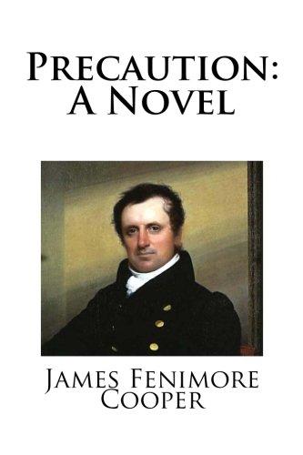 9781515129868: Precaution: A Novel