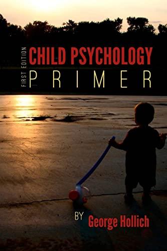 Child Psychology Primer: George Hollich