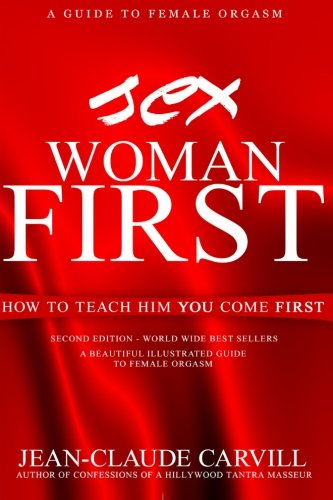 Sex; Woman First (Paperback): Jean-Claude Carvill