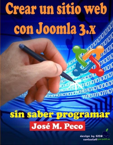 9781515140672: Crear un sitio web con Joomla 3.x: Sin saber programar (Spanish Edition)