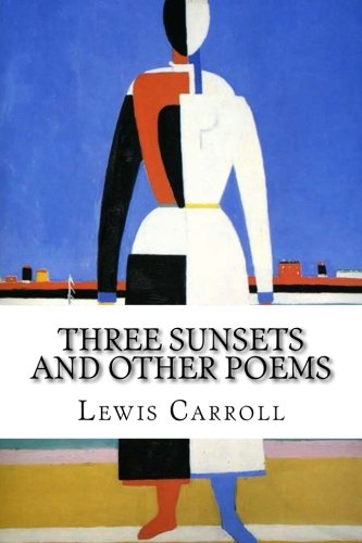 9781515140757: Three Sunsets and Other Poems