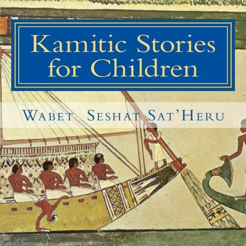 9781515141259: Kamitic Stories for Children: The Living Legacy