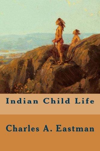 9781515142713: Indian Child Life