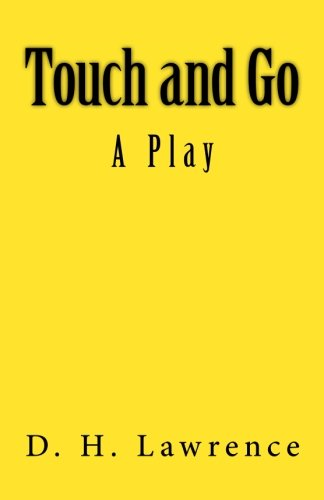 9781515144601: Touch and Go: A Play
