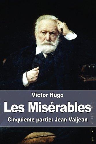 9781515147671: Les Misérables: Cinquième partie: Jean Valjean (French Edition)