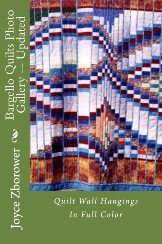 9781515147763: Bargello Quilts Photo Gallery -- Updated: Quilt Wall Hangings (Kick Start Creativity)