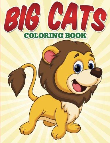 9781515149125: Big Cats Coloring Book: Big Cats Coloring Book for kids