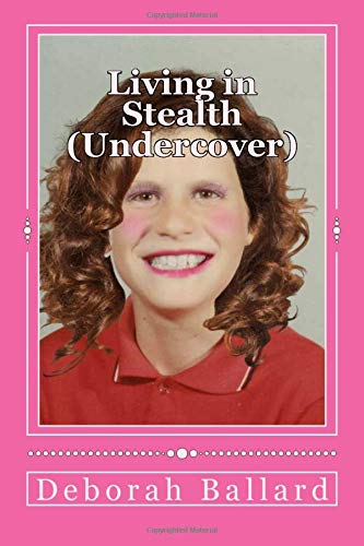 9781515149439: Living in Stealth: Undercover: Volume 1