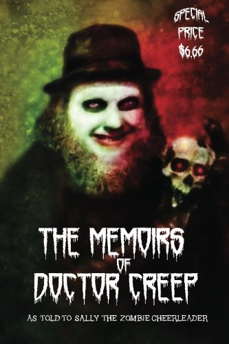 9781515149668: The Memoirs of Doctor Creep
