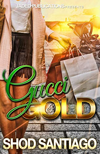 Gucci and Gold 9781515151074 Radio personality, Instagram and Vine star, Shod Santiago brings the heat with his fast-paced debut novel. Growing up in a wealthy family, Na'Jae was accustomed to the glitz and glam of life. Although her parents offered her the world, she was rebellious by nature. As a ruthless and promiscuous teenager, she finds herself homeless with three fatherless children. As fate would have it, after a spiral of fallacious events she finally sees the light in her darkest hour. After becoming the star that she'd dreamed of being as a kid, Na'Jae finally settled and found love. But is love really what she wants or will her newfound fame encourage her old habits?