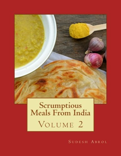 9781515151265: Scrumptious Meals From India: Volume 2