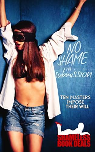 No Shame in Submission: Ten Masters Impose: Song, Sasha; Sabins,