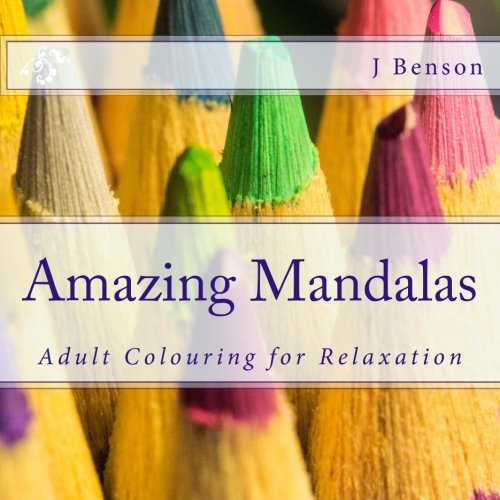 9781515154983: Amazing Mandalas: Adult Colouring for Relaxation (Volume 2)