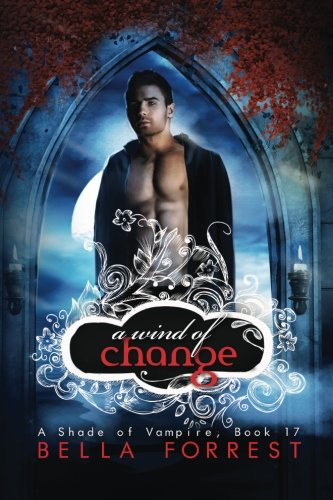 9781515155058: A Shade of Vampire 17: A Wind of Change (Volume 17)