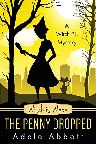 9781515155201: Witch Is When The Penny Dropped (A Witch P.I. Mystery) (Volume 6)