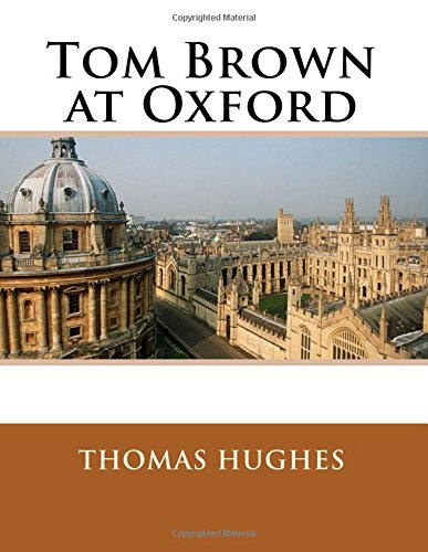 9781515156826: Tom Brown at Oxford