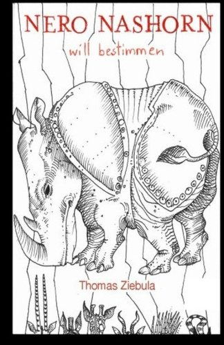 9781515159704: Nero Nashorn will bestimmen