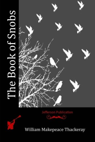 9781515159995: The Book of Snobs