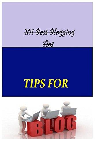 9781515161691: 101 Best Blogging Tips