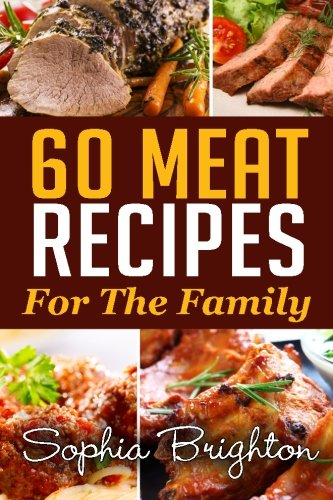 9781515163305: 60 Meat Recipes: For The Family (Easy Recipes)