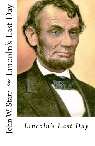 9781515163459: Lincoln's Last Day