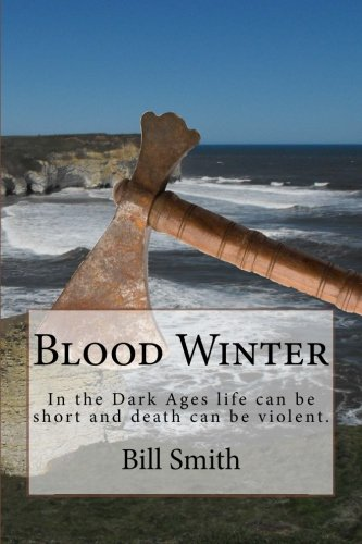 9781515163978: Blood Winter: In the Dark Ages life can be short and death can be violent.