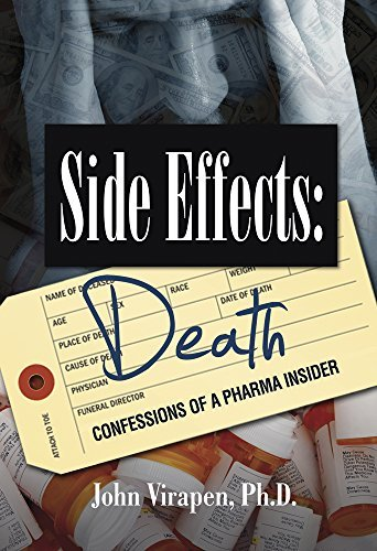 9781515164258: Side Effects: Death—Confessions of a Pharma Insider (Second Edition)
