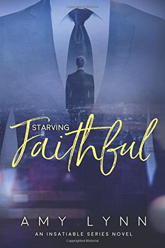 9781515165101: Starving Faithful (The Insatiable Series) (Volume 1)