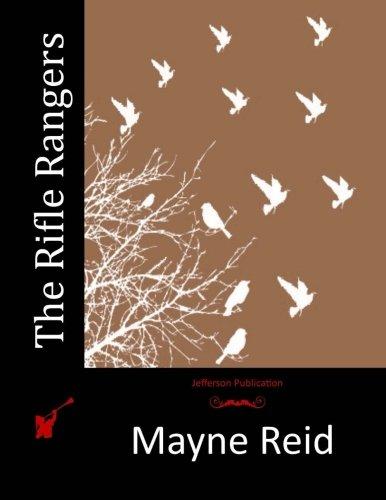 The Rifle Rangers: Reid, Mayne