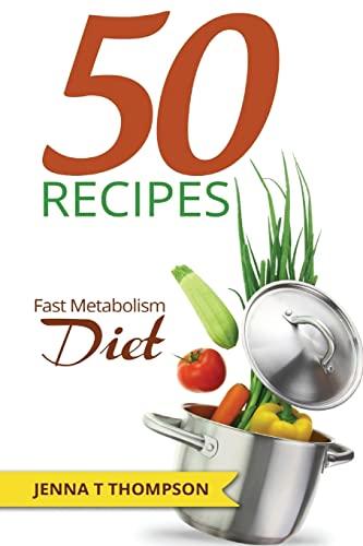 9781515170877: 50 Recipes Fast Metabolism Diet