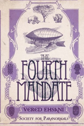 9781515171225: The Fourth Mandate (Society for Paranormals) (Volume 4)