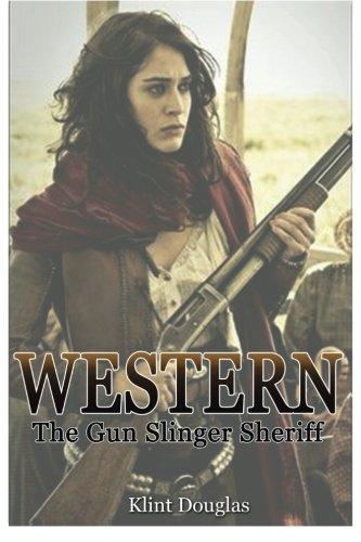 Western: The Gun Slinger Sheriff: Klint Douglas