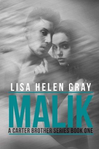 9781515172260: Malik (A Carter Brother series) (Volume 1)