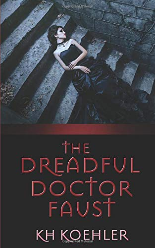9781515173038: The Dreadful Doctor Faust