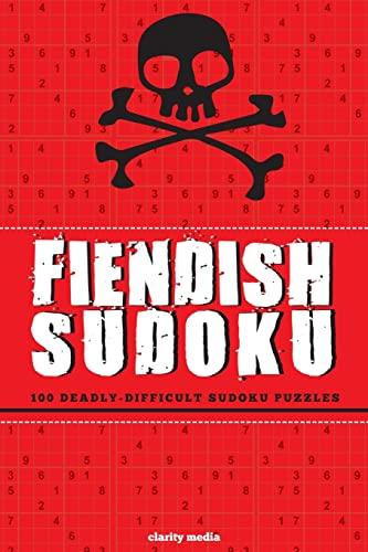 9781515173441: Fiendish Sudoku: 100 deadly-difficult sudoku puzzles